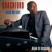High on Love (Dean St. Session) von Roachford