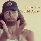 Love the World Away by Omnesia