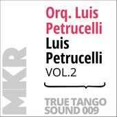 Luis Petrucelli, Vol. 2 de Orquesta Luis Petrucelli