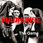 The Game de Madhouse