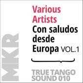 Con saludos desde Europa, Vol. 1 de Various Artists