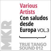 Con saludos desde Europa, Vol. 3 de Various Artists