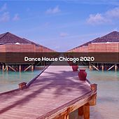 Dance House Chicago 2020 de Illes
