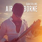 Airborne (feat. Oh Wow) by Sam Collins