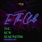 In the Club by New Generation