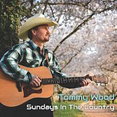 Sundays in the Country de Tommy Wood
