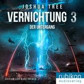 Vernichtung 3: Der Untergang von Joshua Tree