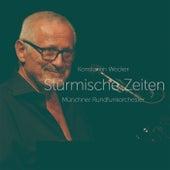 Stürmische Zeiten von Konstantin Wecker