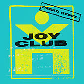 In The Night (Dzeko Remix) von Joy Club