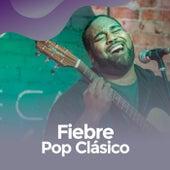 Fiebre pop Clásico de Various Artists