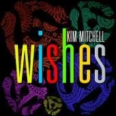 WISHES by Kim Mitchell