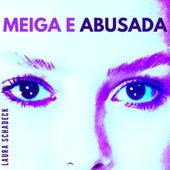 Meiga e Abusada de Laura Schadeck