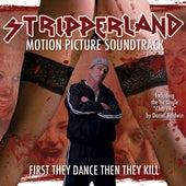 Stripperland - Motion Picture Soundtrack von Various Artists