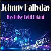 Itsy Bitsy Petit Bikini de Johnny Hallyday