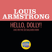 Hello, Dolly! (Live On The Ed Sullivan Show, October 4, 1964) de Louis Armstrong