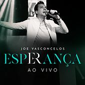 Esperança (Ao Vivo) de Joe Vasconcelos