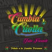 Cumbia Criolla, Tributo a la Cumbia Peruana de Julie Freundt