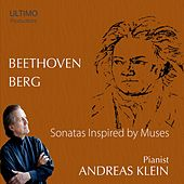 Beethoven & Berg: Inspired by Muses by Andreas Klein