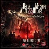 Sonderermittler der Krone, Folge 28: Der längste Tag by Oscar Wilde