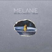 Man Hanoozam Mesle Ghablam (Remix) by Melanie