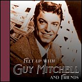 Feet Up with Guy Mitchell and Friends de Various Artists