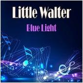 Blue Light de Little Walter