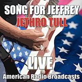 Song For Jeffrey (Live) de Jethro Tull