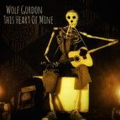 This Heart of Mine de Wolf Gordon