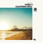 California Soul von Tamba 4