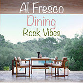 Al Fresco Dining Rock Vibes von Various Artists