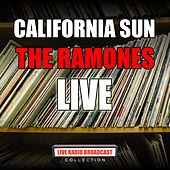 California Sun (Live) van The Ramones