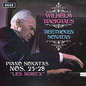 "Beethoven: Piano Sonatas Nos. 25, 26 ""Les Adieux"", 27 & 28 (Stereo Version) by Wilhelm Backhaus"