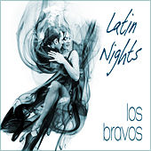 Latin Nights de Los Bravos