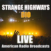 Strange Highways (Live) de Dio