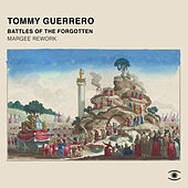 Battles of the Forgotten (Margee Rework) by Tommy Guerrero