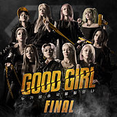 GOOD GIRL FINAL by Various Artists
