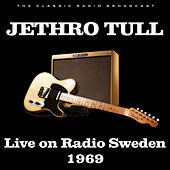 Live on Radio Sweden 1969 (Live) de Jethro Tull