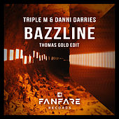 Bazzline (Thomas Gold Edit) by Triple M