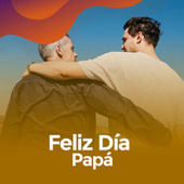 Feliz día Papá von Various Artists