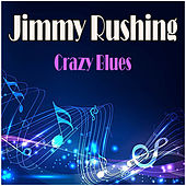 Crazy Blues by Jimmy Rushing