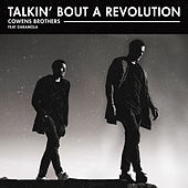 Talkin' Bout a Revolution de Cowens Brothers