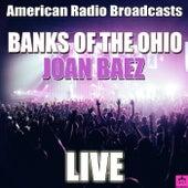 Banks Of The Ohio (Live) von Joan Baez