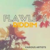 Flawless Riddim de Various Artists
