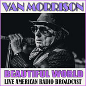 Beautiful World (Live) von Van Morrison