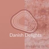 Danish Delights - Hyggelig Jazz de Various Artists
