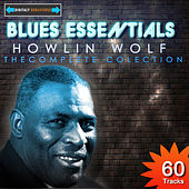 Howlin Wolf - The Complete Collection(Digitally Remastered) by Howlin' Wolf