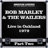 Live in Oakland 1979 Part Two (Live) de Bob Marley