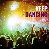 Keep Dancing Vol. 1 von Various Artists
