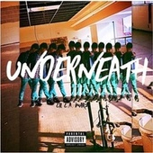 UNDERNEATH by Lil L.A. Marz