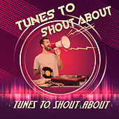 Tunes To Shout About de Various Artists